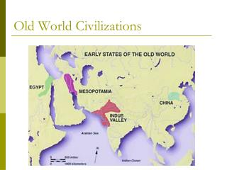 Old World Civilizations