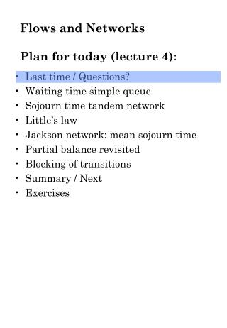 Flows and Networks Plan for today (lecture 4):