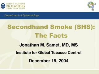 Secondhand Smoke (SHS): The Facts