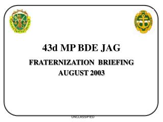 43d MP BDE JAG
