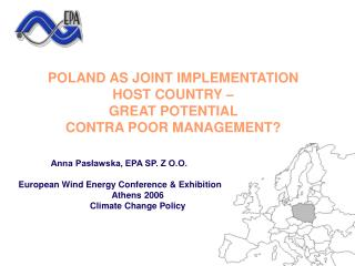 POLAND AS JOINT IMPLEMENTATION  HOST COUNTRY –  GREAT POTENTIAL  CONTRA POOR MANAGEMENT?