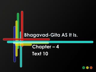 Bhagavad-Gita AS It Is.