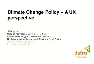 Climate Change Policy – A UK perspective