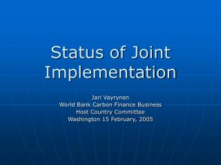 Status of Joint Implementation
