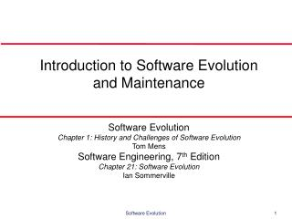 Introduction to Software Evolution and Maintenance