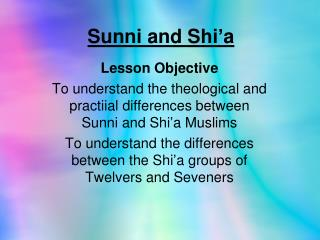 Sunni and Shi'a