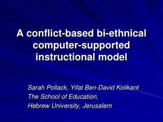 A conflict-based bi-ethnical computer-supported instructional model