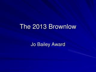 The 2013 Brownlow