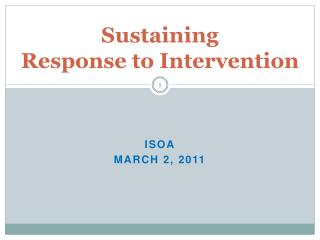 Sustaining  Response to Intervention
