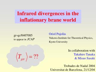 Infrared divergences in the  inflationary brane world