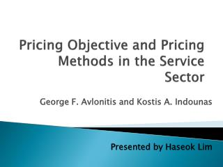 Pricing Objective and Pricing Methods in the Service Sector