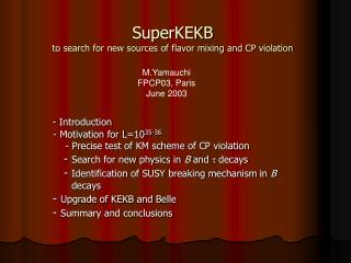 SuperKEKB to search for new sources of flavor mixing and CP violation
