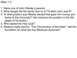 Miller 1-3 1. Name one of John Wesley's parents.
