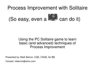 Process Improvement with Solitaire