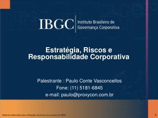 Estratégia, Riscos e Responsabilidade Corporativa