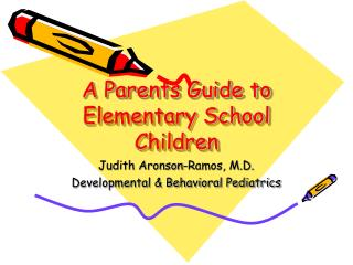 A Parents Guide to Elementary School Children