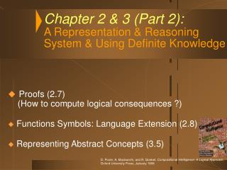 Chapter 2 & 3 (Part 2): A Representation & Reasoning System & Using Definite Knowledge