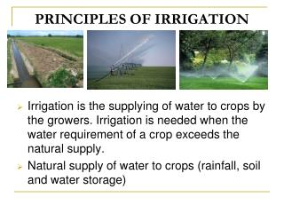 PRINCIPLES OF IRRIGATION