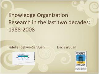 Knowledge Organization Research in the last two decades: 1988-2008