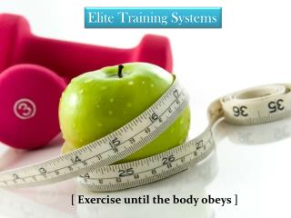 Elite Training Systems is a Leading Personal Training Center