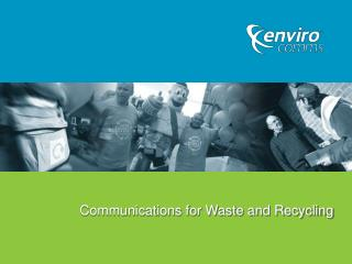 Communications for Waste and Recycling