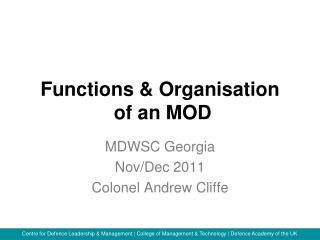 Functions & Organisation  of an MOD