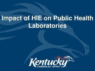 Impact of HIE on Public Health Laboratories