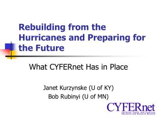 Rebuilding from the Hurricanes and Preparing for the Future
