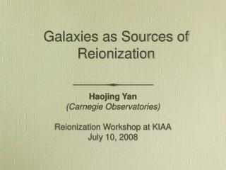 Galaxies as Sources of Reionization
