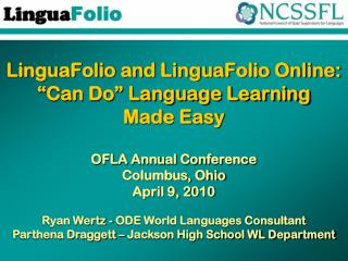 "LinguaFolio and LinguaFolio Online: ""Can Do"" Language Learning  Made Easy"