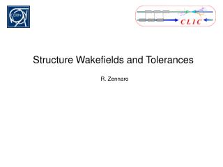 Structure Wakefields and Tolerances