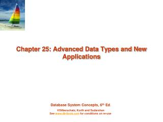 Chapter 25: Advanced Data Types and New Applications