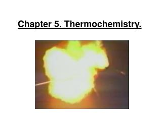 Chapter 5. Thermochemistry.