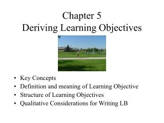 Chapter 5  Deriving Learning Objectives
