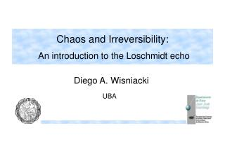 Chaos and Irreversibility: An introduction to the Loschmidt echo