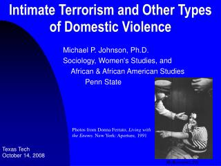 Intimate Terrorism and Other Types of Domestic Violence
