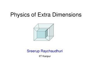 Physics of Extra Dimensions