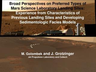 Broad Perspectives on Preferred Types of   Mars Science Laboratory Landing Sites: