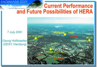 Current Performance and Future Possibilities of HERA