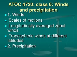 ATOC 4720: class 6: Winds and precipitation