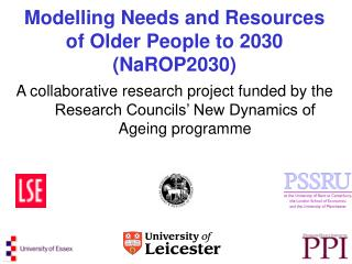 Modelling Needs and Resources of Older People to 2030 (NaROP2030)