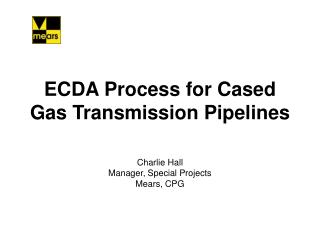 ECDA Process for Cased Gas Transmission Pipelines