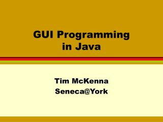 GUI Programming  in Java