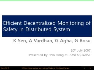 Efficient Decentralized Monitoring of Safety in Distributed System
