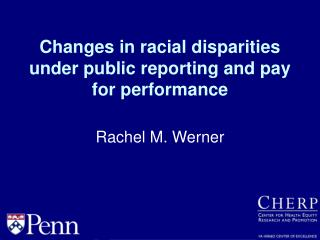 Changes in racial disparities under public reporting and pay for performance