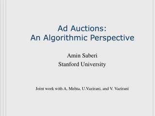 Ad Auctions:  An Algorithmic Perspective