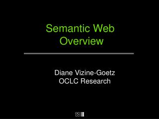 Semantic Web  Overview