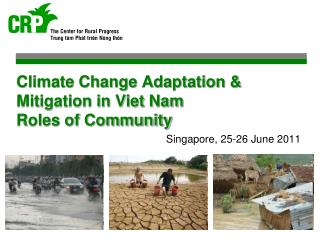 Climate Change Adaptation & Mitigation in Viet Nam Roles of Community