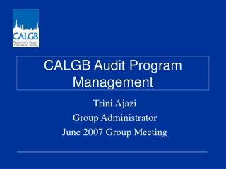 CALGB Audit Program Management