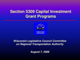 Section 5309 Capital Investment Grant Programs